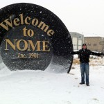 Nome may be a small town, but it welcomes visitors in a big way.